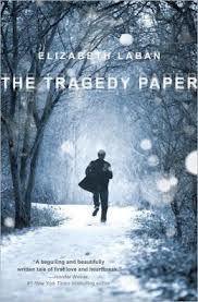 The Tragedy Paper by Elizabeth Laban I've had my eye on this one for quite a while.  I'm excited to start!